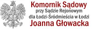 Joanna Głowacka Komornik Sądowy Łódź